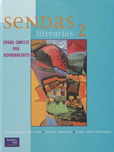 9780838409121: SENDAS LITERARIAS 2E LEVEL 2 STUDENT TEXT 2001C
