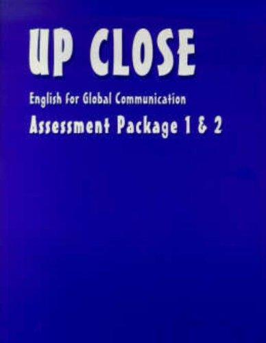 UP CLOSE BOOK 1& 2-ASSESSMENT PROGRAM: Assessment: Anna Uhl Chamot