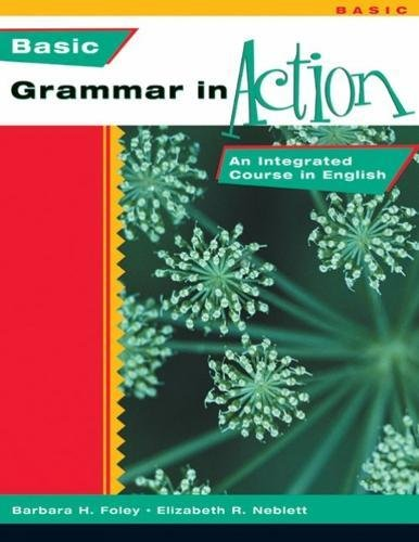 9780838411193: Basic Grammar in Action: An Integrated Course in English
