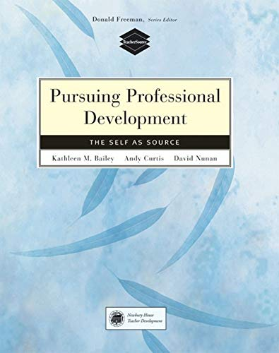 9780838411308: Pursuing Professional Development: The Self as Source (Teachersource)