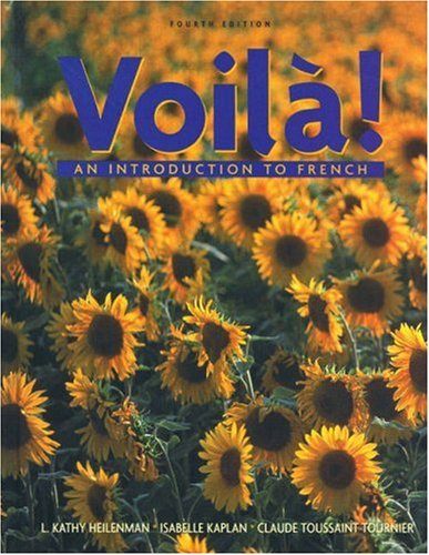 Voila: An Introduction to French (0838411401) by L.Kathy Heilenman; Isabelle Kaplan; Claude Tournier
