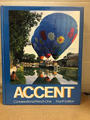 Accent Conversational French One: Rudolph J. Mondelli Pierre Francois Robert M. Terry