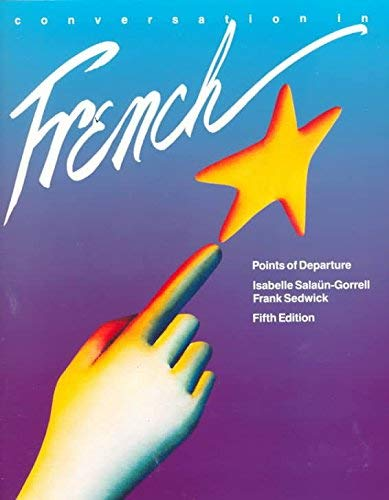 9780838412749: Conversation in French: Points of Departure