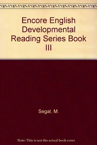 9780838412985: Encore English Developmental Reading Series Book III