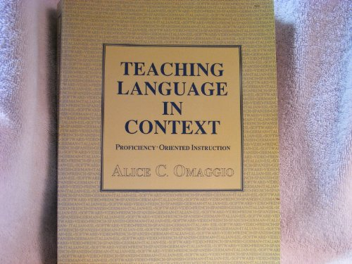 9780838413722: Teaching Language in Context: Proficiency-Oriented Instruction