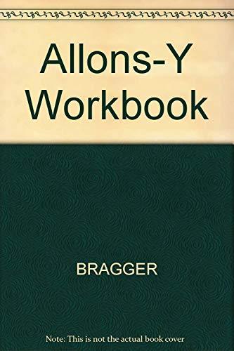 Allons-Y Workbook: BRAGGER