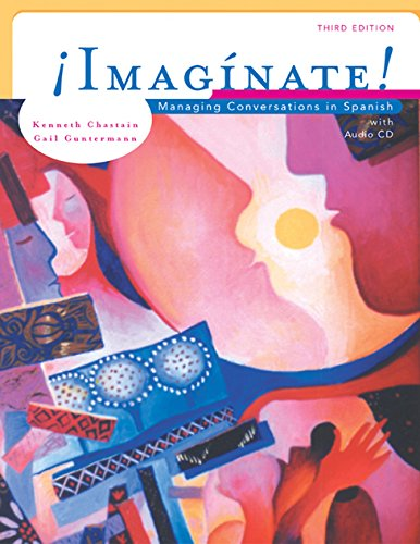9780838416426: Imaginate!: Managing Conversations in Spanish (Book Only)
