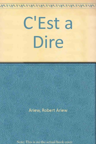 9780838416952: C'Est a Dire: Introductory French