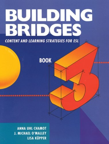 9780838418468: Building Bridges: Content and Learning Strategies for ESL, Book 3