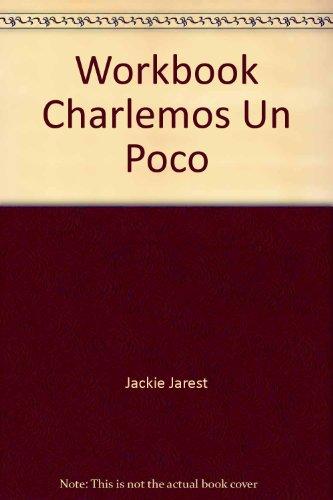 9780838418734: Workbook Charlemos Un Poco