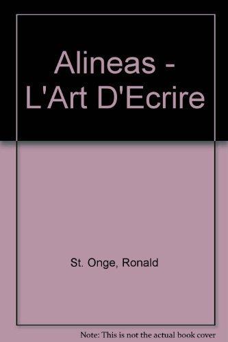 9780838420942: Alineas - L'Art D'Ecrire