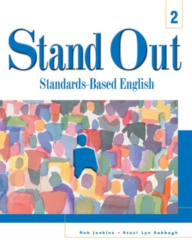 Stand Out 2: Standards-Based English: Rob Jenkins, Staci