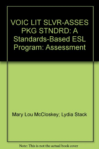 9780838422953: Voices in Literature, Silver: Assessment: A Standards-Based ESL Program