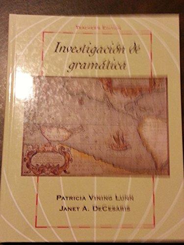 9780838423493: Investigacin De Gramtica Teacher's Edition