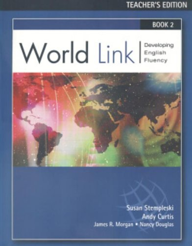 9780838425626: World Link Book 2 with CD-ROM (Teacher's Edition) (World Link/Developing English Fluency, 2)