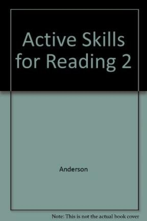 Active Skills for Reading: Book 2 (Teacher's: Anderson, Neil J.