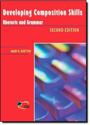 9780838426555: Developing composition skills. Rhetoric and grammar. Per le Scuole superiori