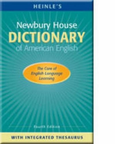 9780838426579: Heinle's Newbury House Dictionary of American English with Integrated Thesaurus, 4th Edition (Book & CD) (Newbury House Dictionaries)