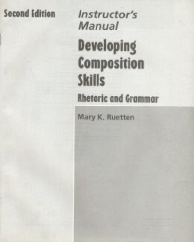 9780838426586: Developing Composition Skills: Instructor's Manual