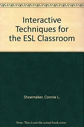 9780838426715: Interactive Techniques for the ESL Classroom