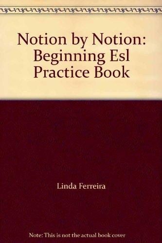 9780838427835: Notion by Notion: Beginning Esl Practice Book