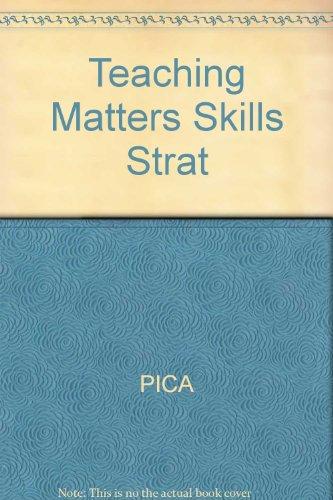 Teaching Matters: Skills and Strategies for International: Pica, Teresa, Barnes,