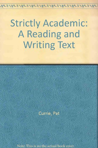 9780838428184: Strictly Academic: A Reading and Writing Text