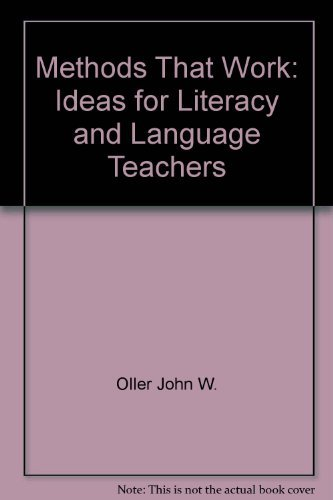 9780838428481: Methods That Work: Ideas for Literacy and Language Teachers