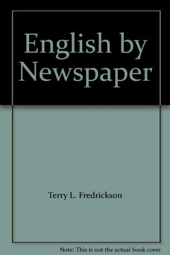 ENGLISH by NEWSPAPER *: FREDRICKSON, Terry L.; Wedel, Paul F., Jr.