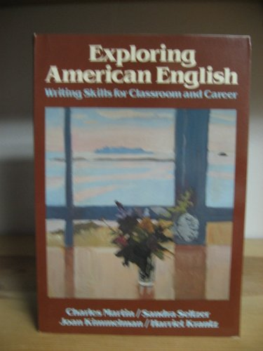 9780838432969: Exploring American English: Writing Skills for Classroom and Career