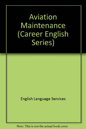 Aviation Maintenance (Career English Series): English Language Services