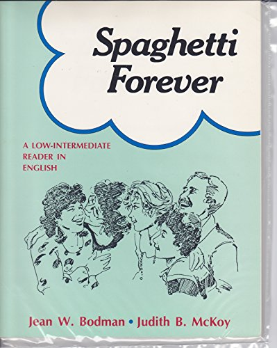 9780838433515: Spaghetti Forever: A Low-Intermediate Reader in English