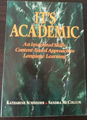 9780838433751: Its Academic: An Integrated Skills Content-Based Approach to Language Learning