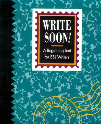 9780838433898: Write Soon!: A Beginning Text for Esl Writers (College ESL)