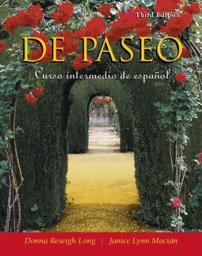 De paseo: Curso intermedio de espanol (Spanish Edition): Long, Donna Reseigh; Maci�n, Janice Lynn