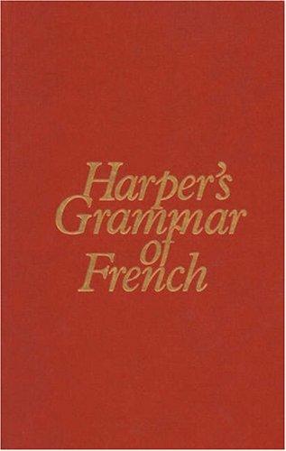 9780838437469: Harper's Grammar of French