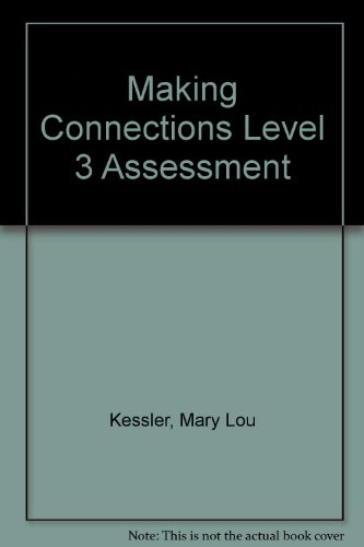 9780838438428: Making Connections Level 3 Assessment Package