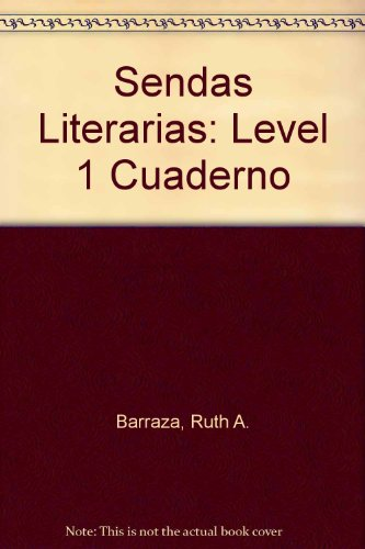 9780838438725: Sendas Literarias: Level 1 Cuaderno (Spanish Edition)