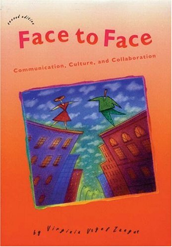 9780838439548: Face to Face: Communication, Culture, and Collaboration, Second Edition