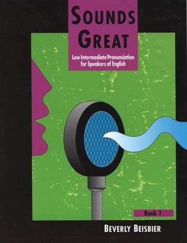 9780838439647: Sounds Great, Book 1: Low Intermediate Pronunciation for Speakers of English