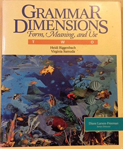 Grammar Dimensions Book 2: Form, Meaning, And: Diane Larsen-Freeman, Marianne