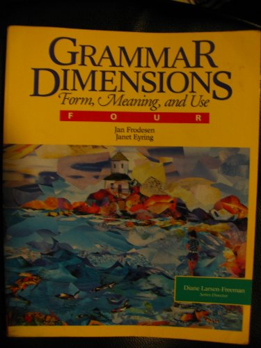 Grammar Dimensions: Book 4: Form, Meaning, and: Diane Larsen-Freeman, Marianne