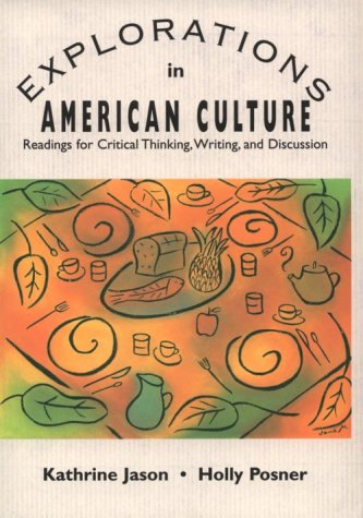 9780838440698: Explorations in American Culture: Readings for Critical Thinking, Writing, and Discussion