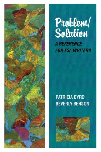 9780838441251: Problem/Solution: A Reference for ESL Writers: A Reference for Writers (College ESL)
