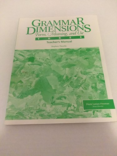 9780838441299: Grammar Dimensions Book 3/Teachers Manual: Form, Meaning, and Use