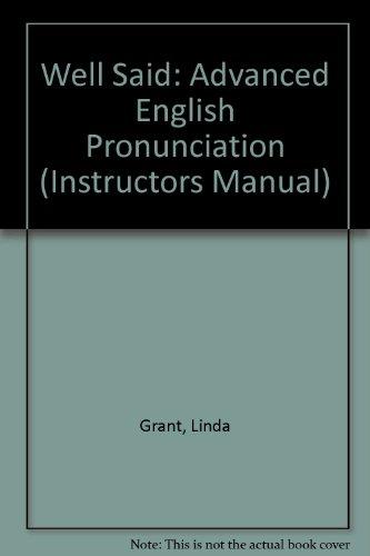 9780838441329: Well Said: Advanced English Pronunciation (Instructors Manual)
