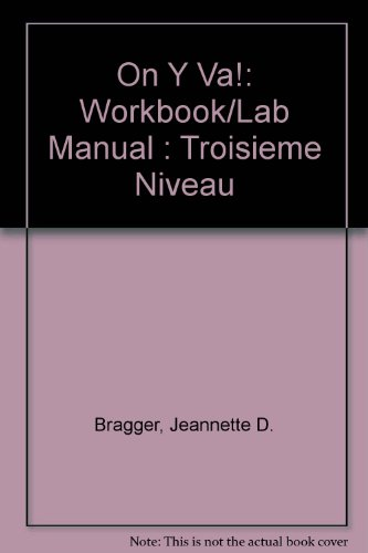 9780838441770: On Y Va!: Workbook/Lab Manual : Troisieme Niveau