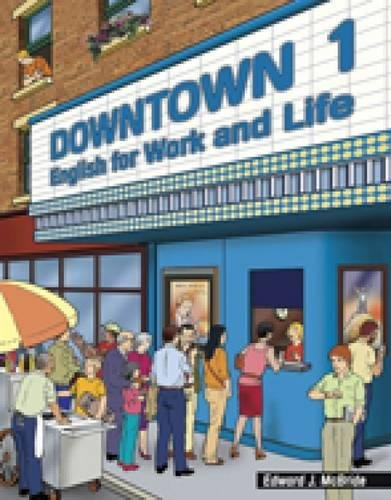 9780838443743: Downtown 1: English for Work and Life
