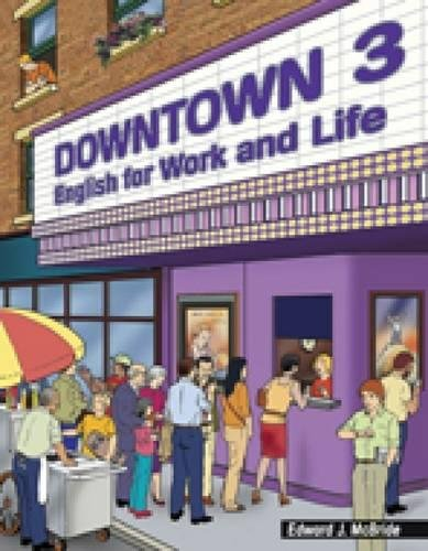 9780838443804: Downtown 3: English for Work and Life (Downtown: English for Work and Life)