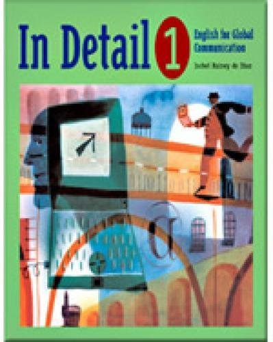 9780838445303: In Detail 1: English for Global Communication: Bk. 1